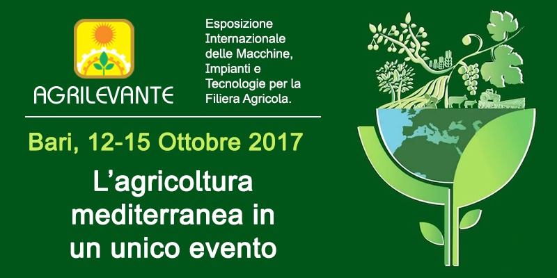 Agrilevante 2017: L'agricoltura mediterranea in un unico evento