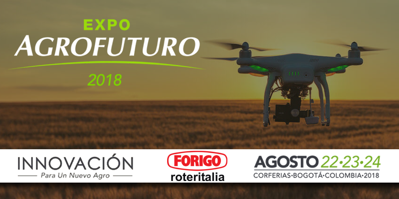 Expo Agrofuturo 2018: for sustainable innovation