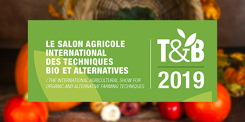 Tech&Bio 2019: sustainable agriculture goes to France